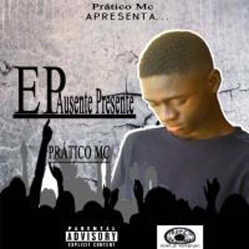 078-PRÁTICO MC - Ausente Presente Ep