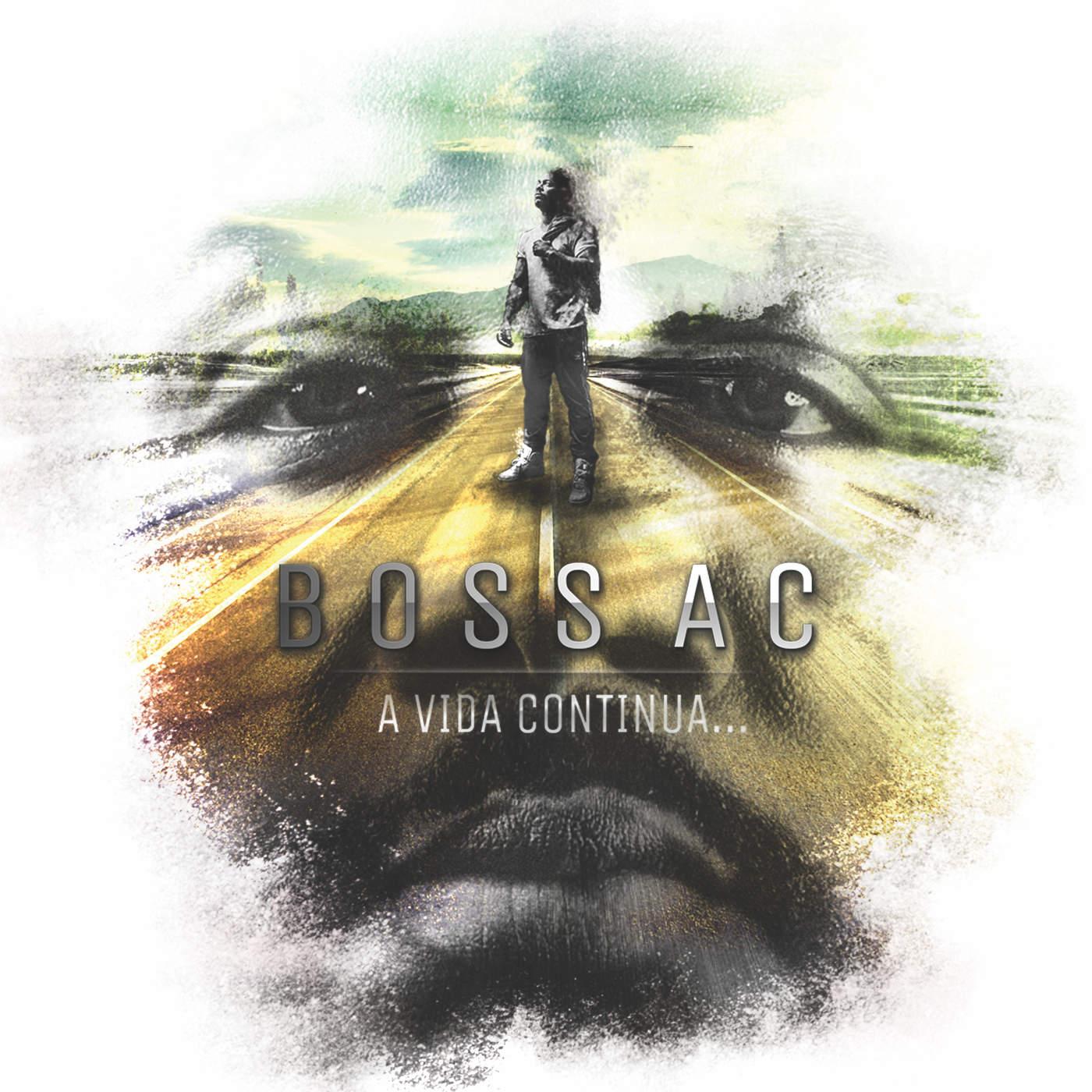 077-BOSS AC - A Vida Continua...