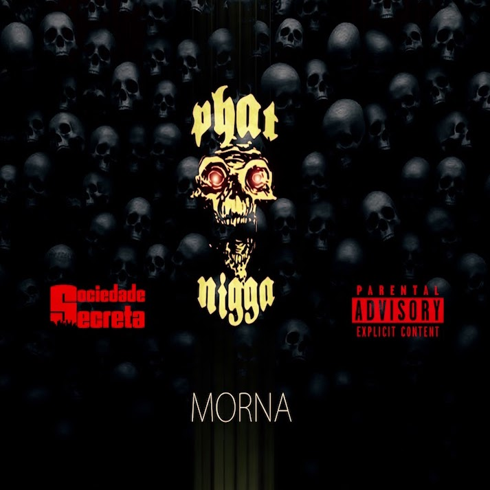 026-PHAT NIGGA - Morna mixtape