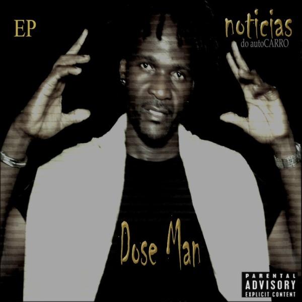 033-DOSE MAN - NOTÍCIAS DO AUTOCARRO EP