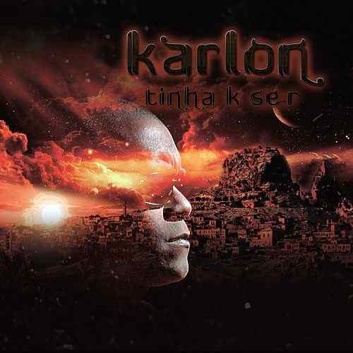 043-KARLON - TINHA K SER