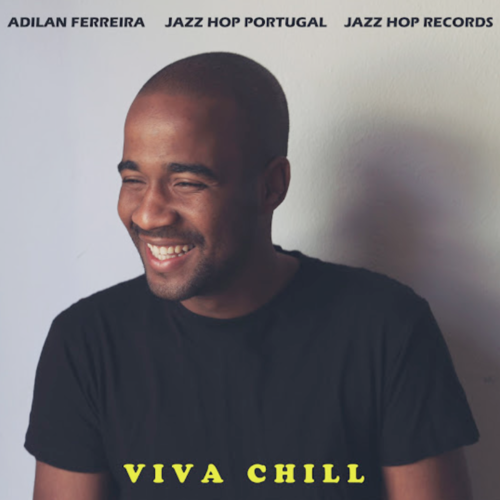 20. Adilan Ferreira - ep Viva Chill