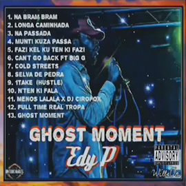 12. Edy P - mixtape Ghost Moment
