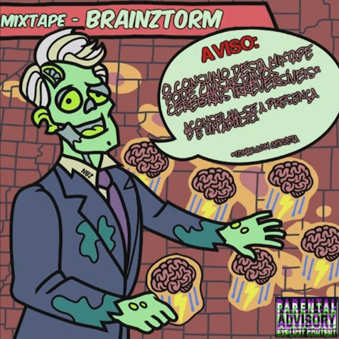 11. NevahBrainZ - mixtape BrainZtorM