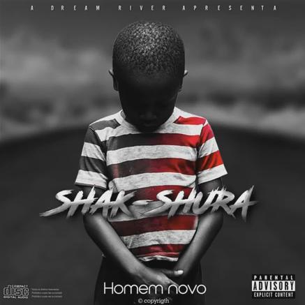 27. Shak Shura - Homem Novo