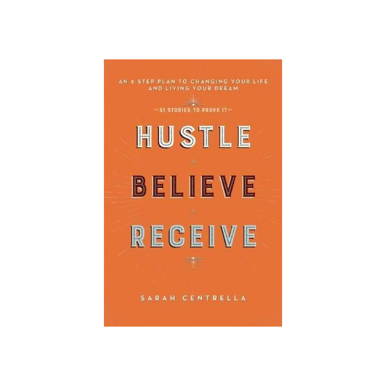 Hustle Believe Receive.png