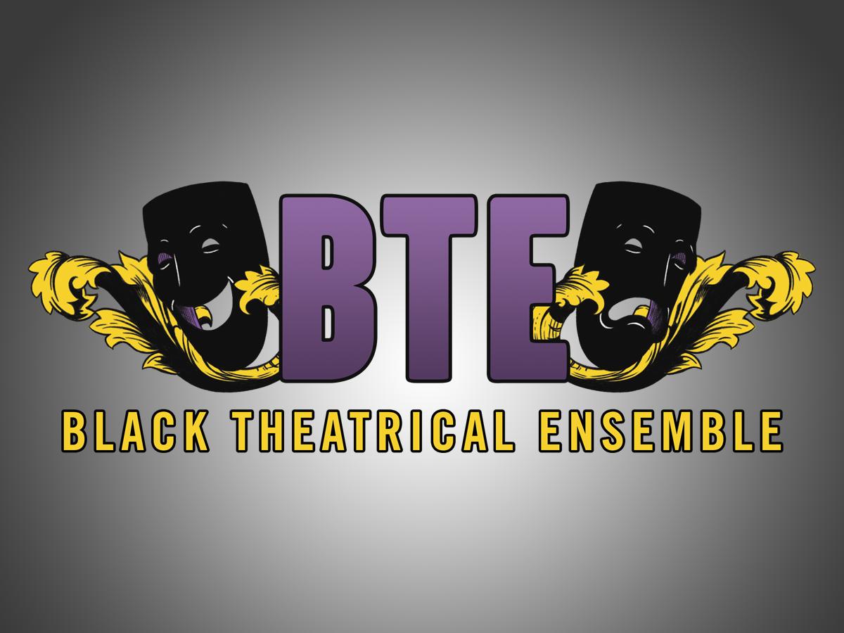 - BLACK THEATRICAL ENSEMBLE
