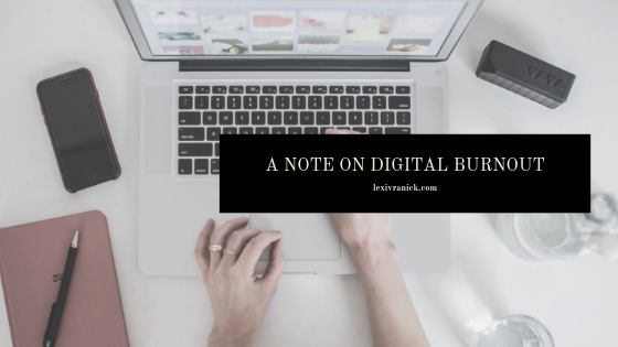 A Note on Digital Burnout.png