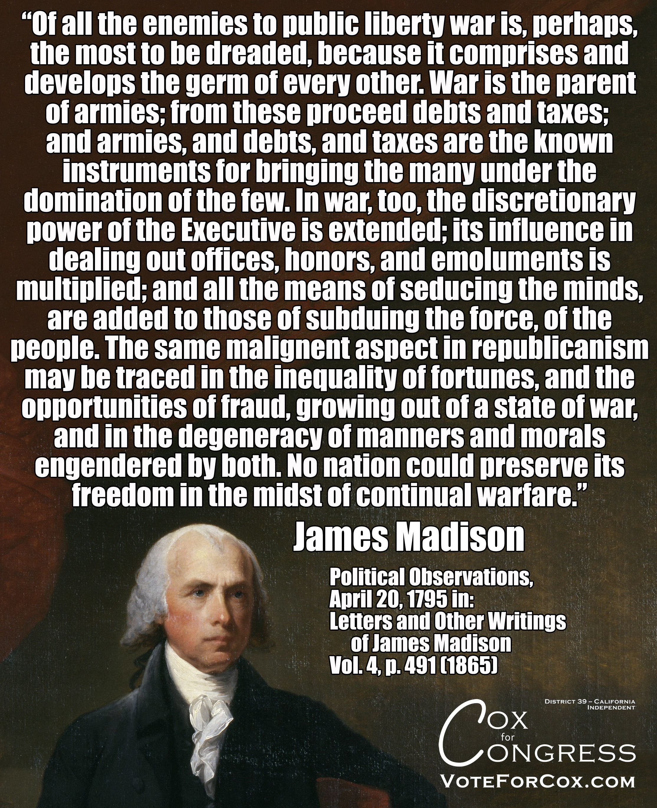 James Madison on what happens to our liberty during times of constant warfare, including how it makes wealth inequality worse.