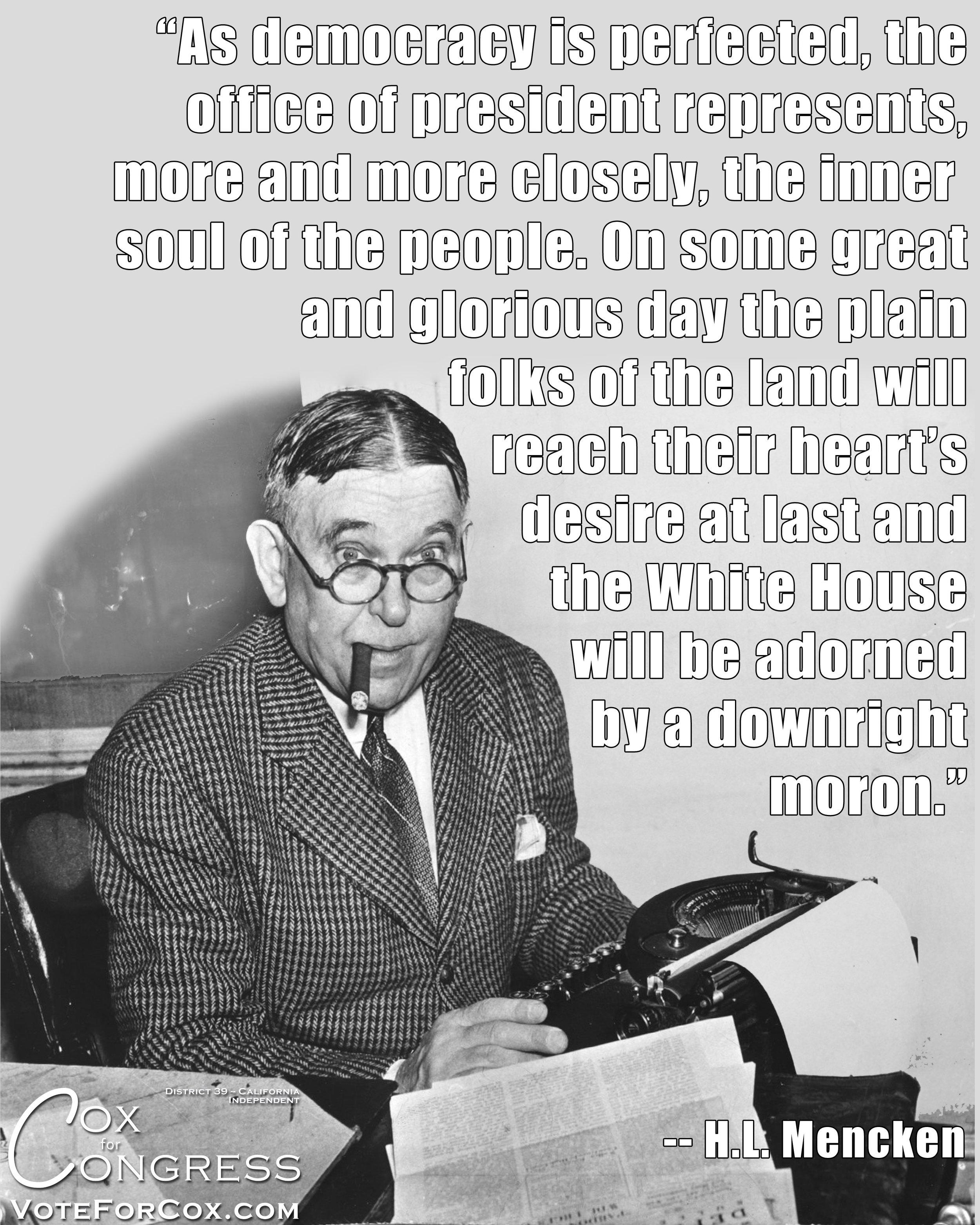 Journalist/Satirist H.L. Mencken predicting the future.