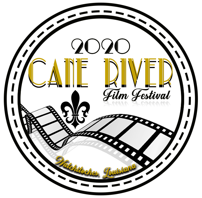 Cane RiverFilm Festival - Historic Downtown NatchitochesMarch 20-21,2020