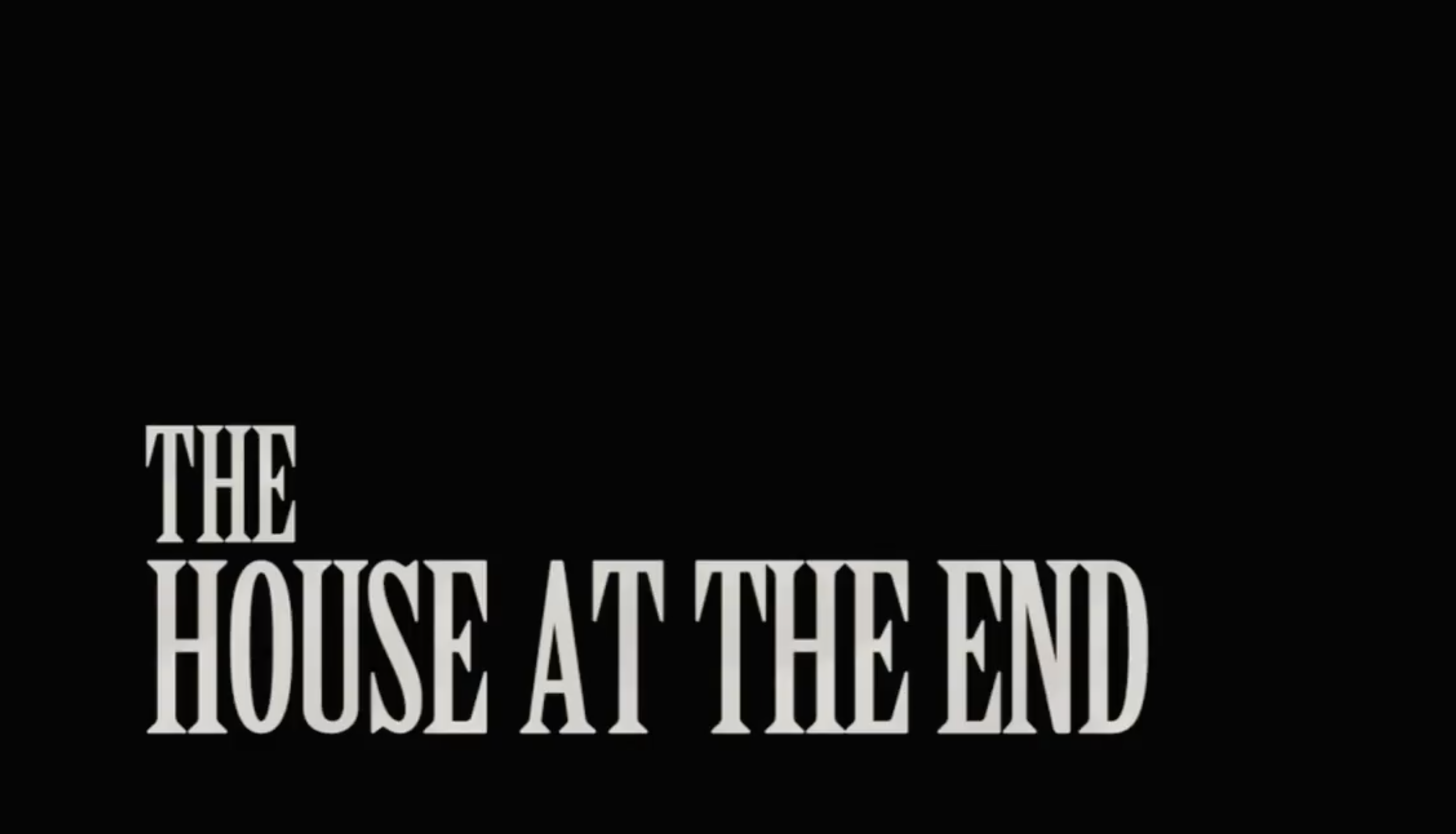 THE HOUSE AT THE END   Senior Thesis Film, Wesleyan University 2011