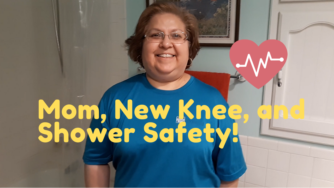"Photo of Mom, Gerri Donnici, smiling in her bathroom with title ""Mom, New Knee, and Shower Safety!"""