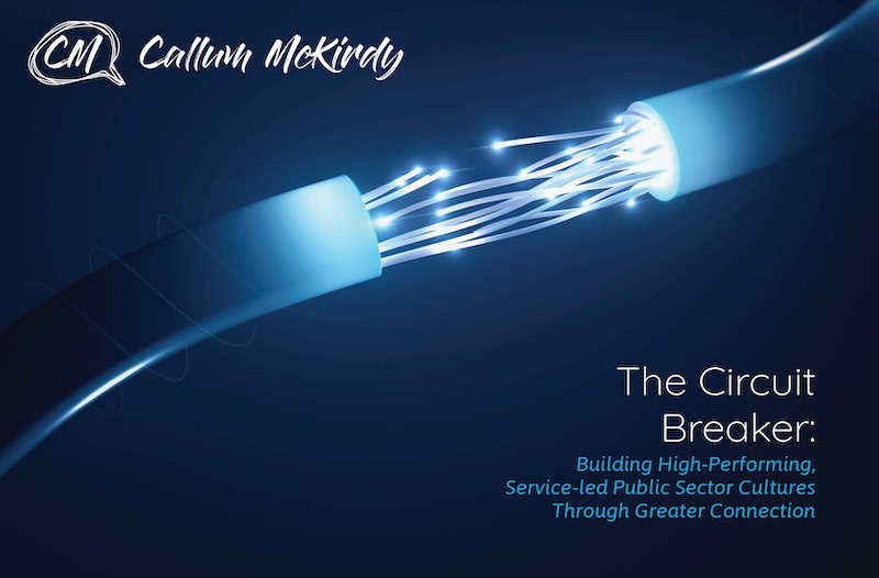 Break the cycle of status quo. - Get my new paper 'The Circuit Breaker' below!Public sector organisations are complex but culture change doesn't have to be. Inside this paper I share insights and ideas to start building high-performing, service-led cultures of greater connection (and critically turning around the behaviours that don't serve your purpose).Just fill in your details below.