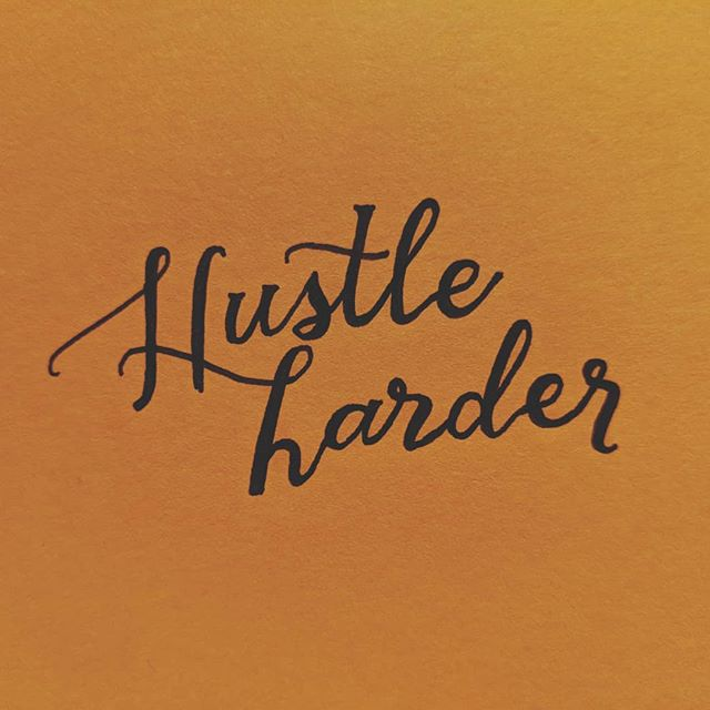 """Hustle hard for what you want so when you get to the other side you can say """"hell yes - I fucking did it!"""" #type #typer #typography #typographia #typespire #typespiration #typegang #typematters #handlettered #handlettering #handdrawn #handdrawntype #calligraphy #calligraphia #typeart"""