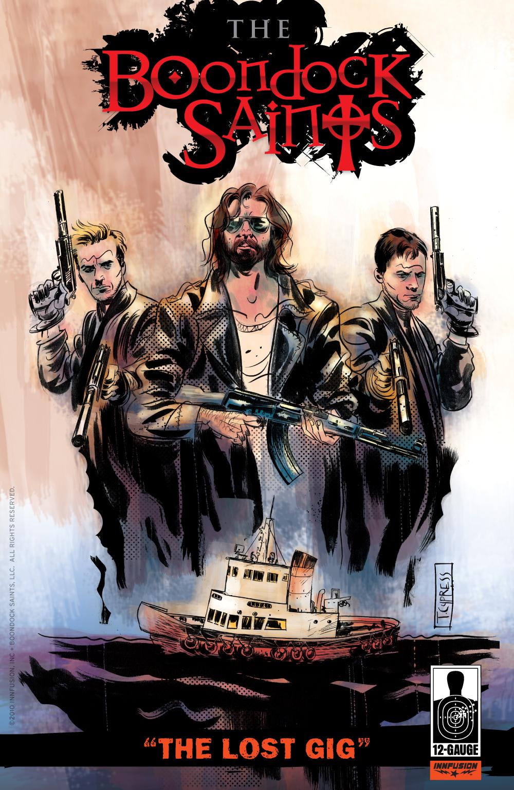 Boondock Saints : The Lost Gig