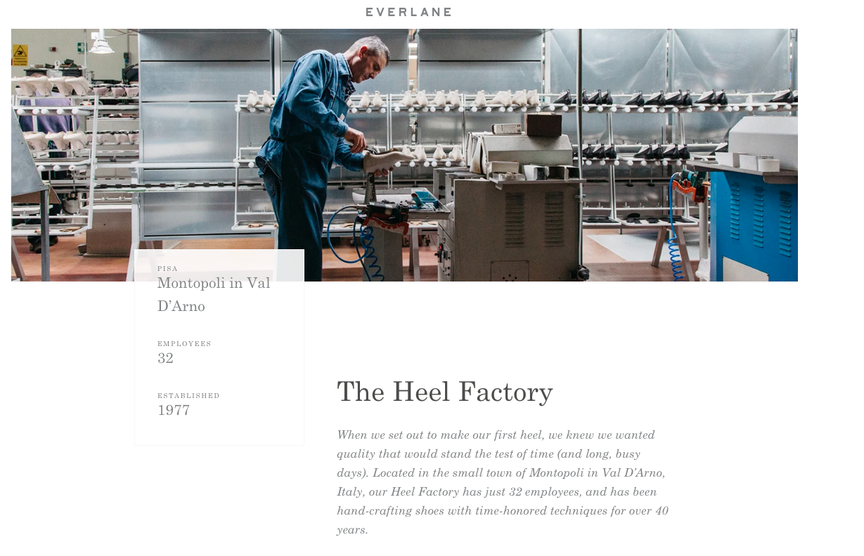 Manufacturing startups like Everlane have been telling their stories since day dot. And despite growing far beyond their initial reach, they are still able to maintain an intimate connection with their customers by being transparent and honest about their practices.