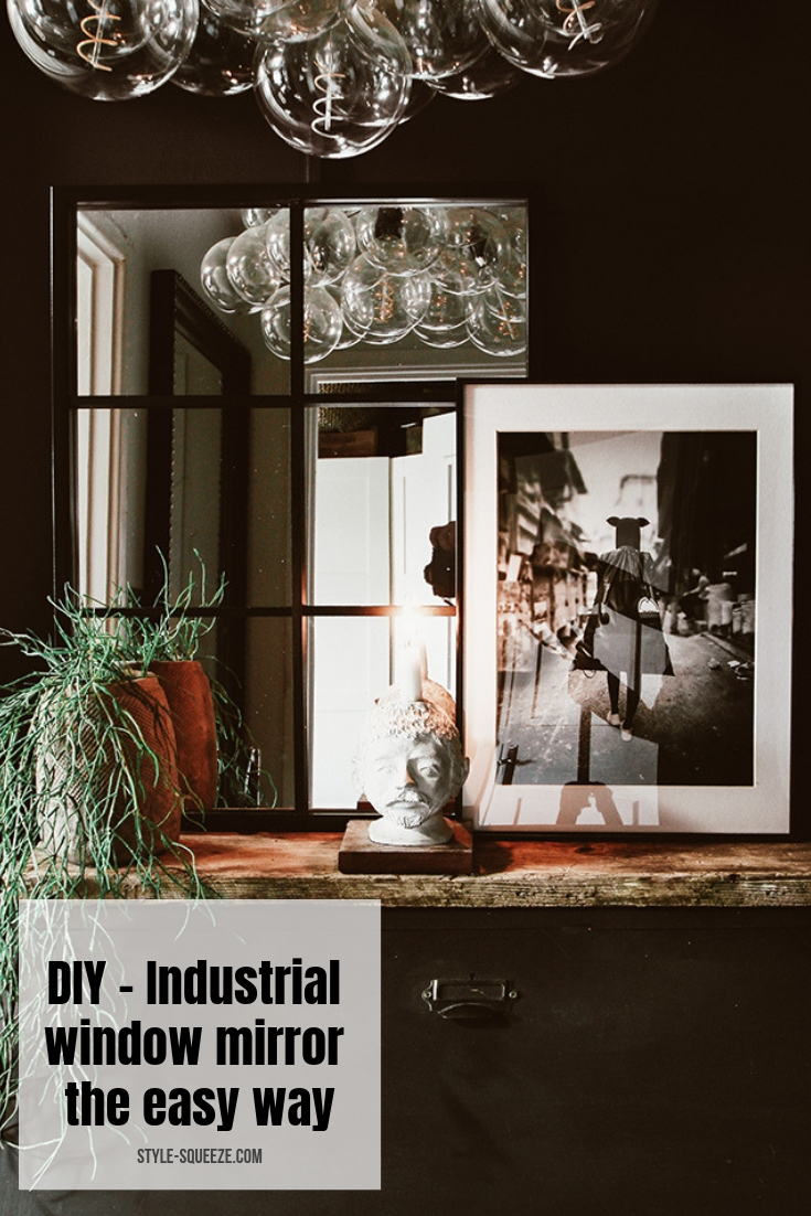 DIY - Industrial window mirror the easy way