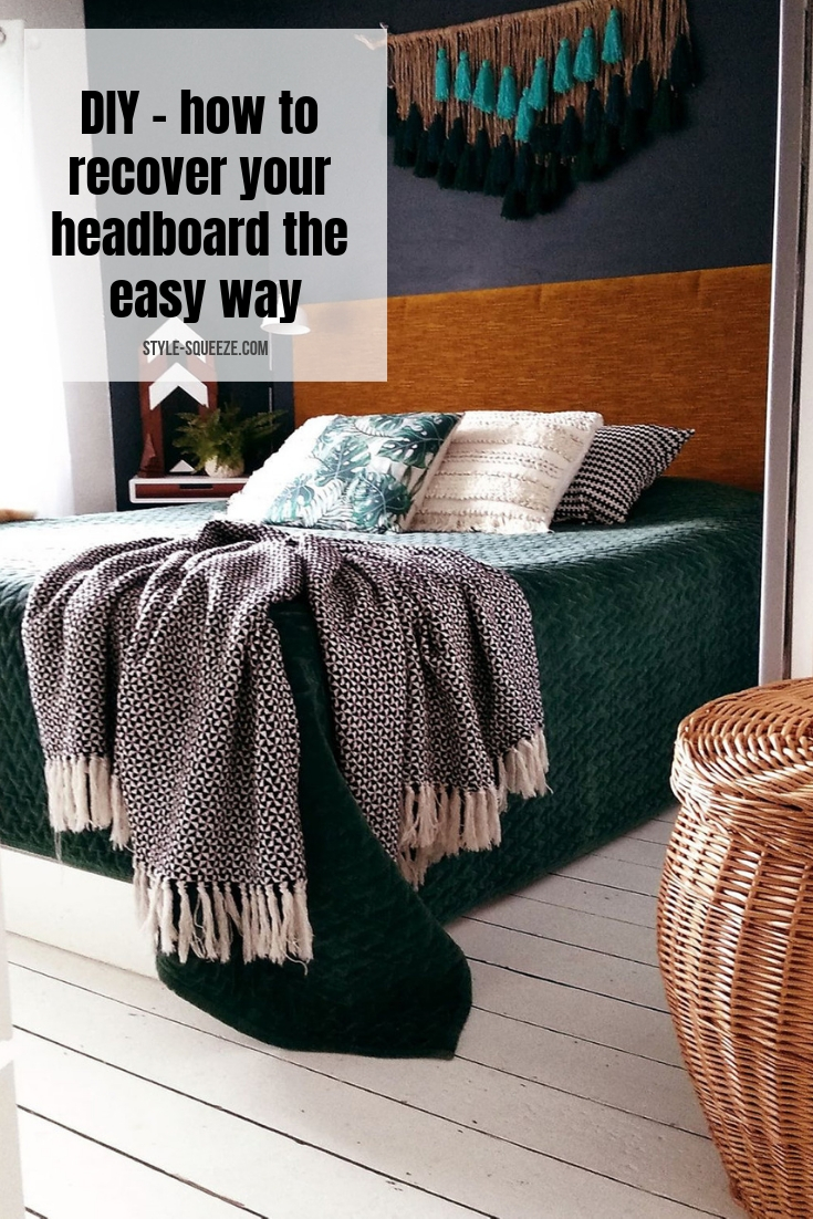 DIY - how to recover your headboard the easy way