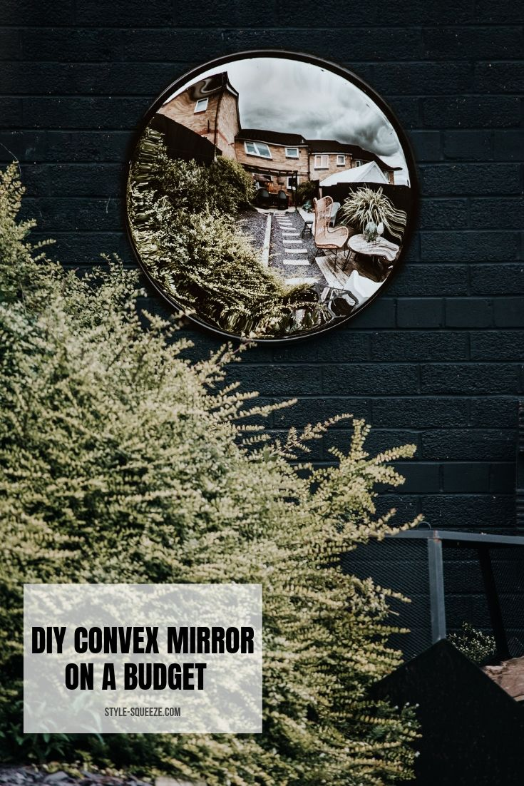 DIY CONVEX MIRROR ON A BUDGET