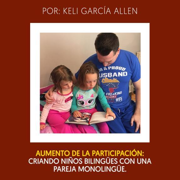 Aumento de la participación: criando niños bilingües con una pareja monolingüe - Leer más...
