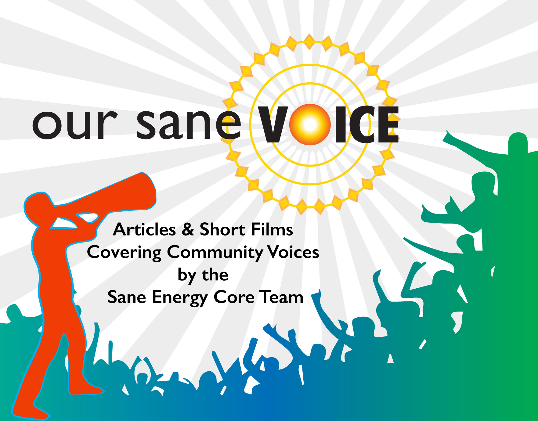 OUR SANE VOICE! - Read and share our in-depth reporting from voices across our region.
