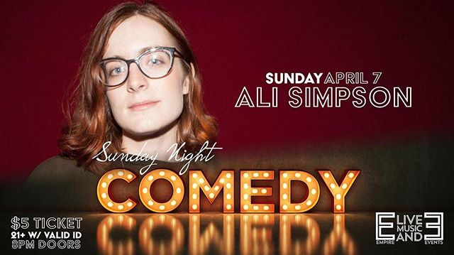 Sunday Night Comedy returns with Ali Simpson closing out the night, featuring Rachel Gendron.  Also performing, Jim Martin & Mike Hallinan.  Hosted by Keith Hebert!  Doors at 8pm, $5 cover, 21+.
