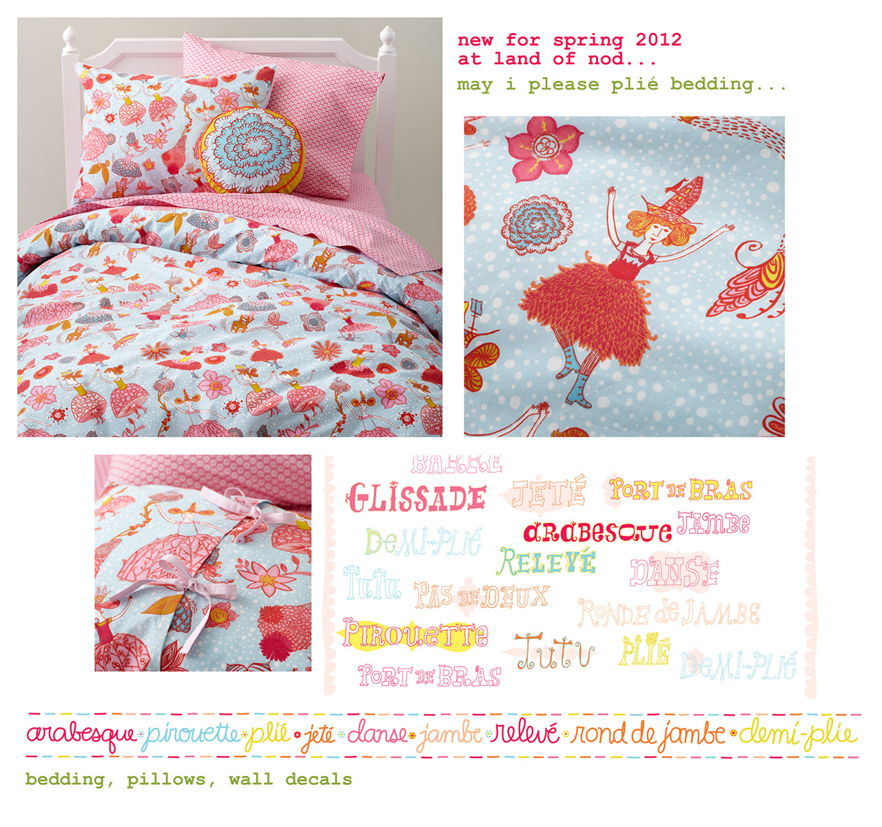 "Exclusively designed for Land of Nod, ""May I please plié"" bedding and wall decals are available here"