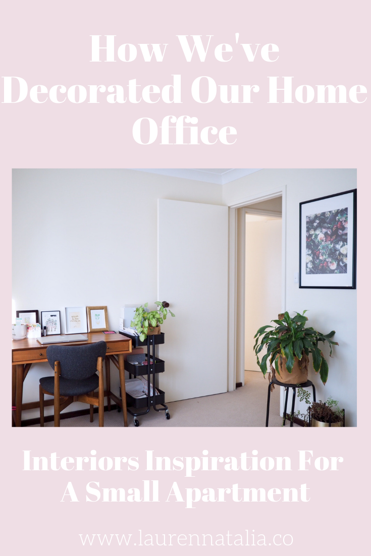 How we've decorated our home office in our small apartment