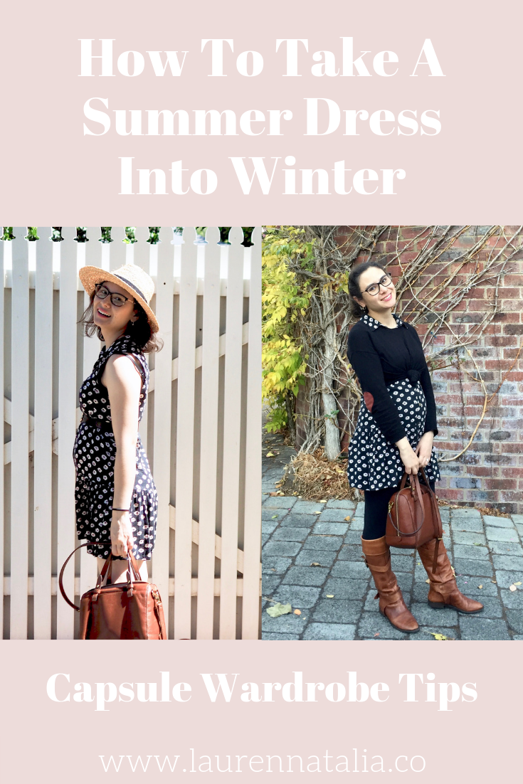 How To Take A Summer Dress Into Winter Laurennatalia.co