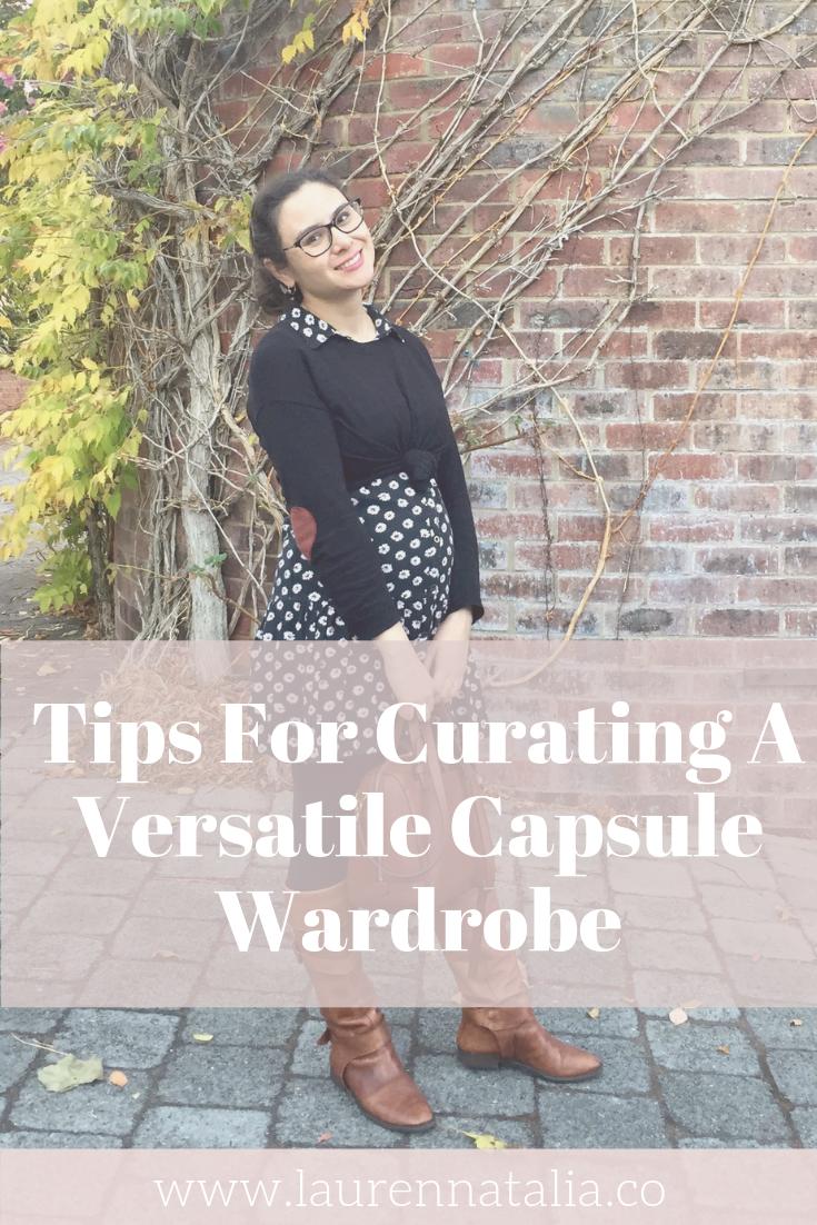 Tips for curating a versatile capsule wardrobe Laurennatalia.co