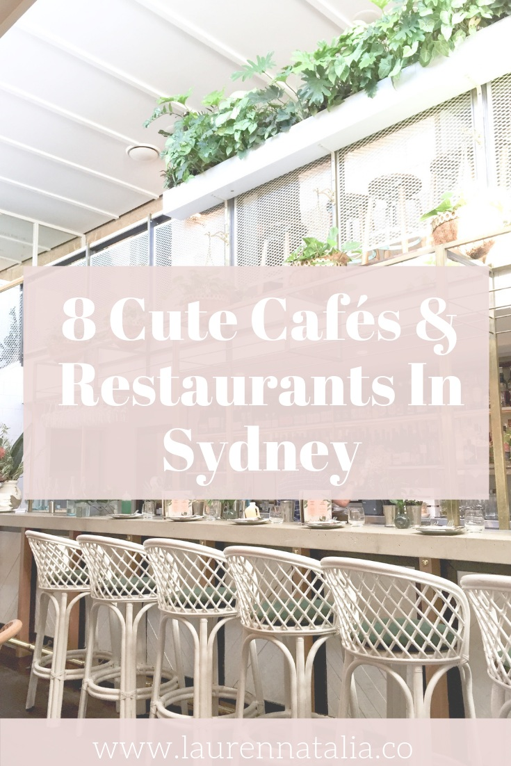 8 Cute cafes and restaurants in sydney