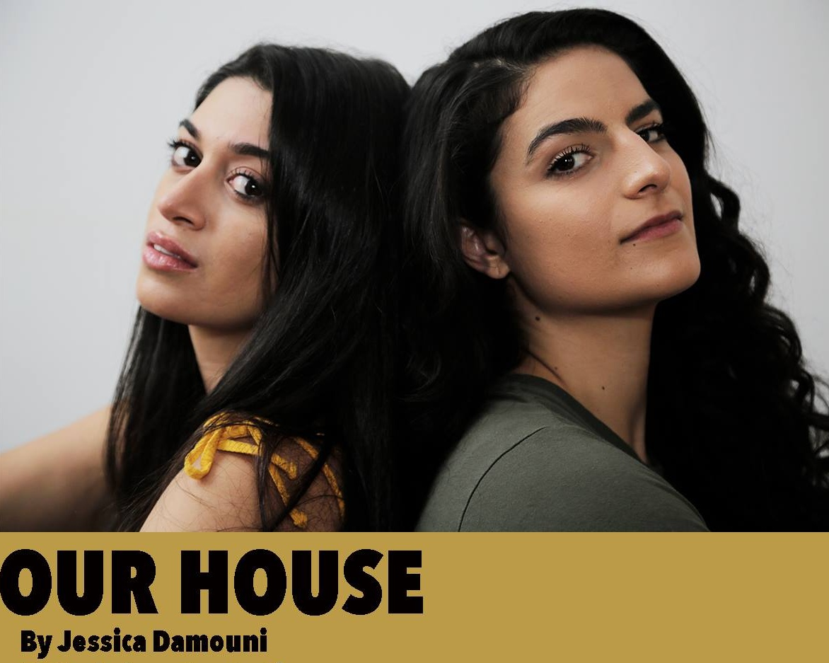 May 2019 - I acted opposite of Jessica Damouni in  Our House. Our House  is a look at the complex dynamics of families separated by war in Lebanon, identity and intergenerational trauma.