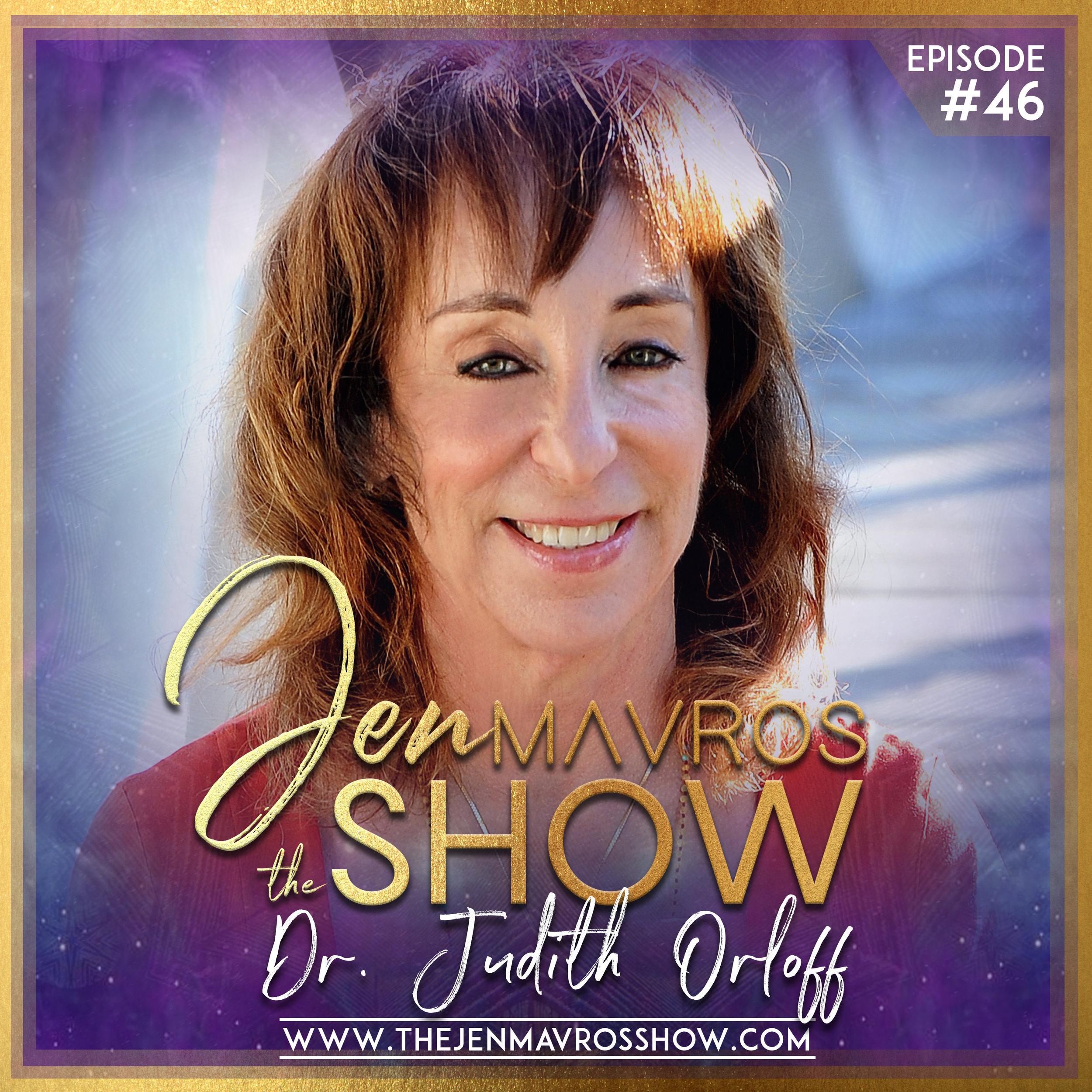 Dr. Judith Orloff - Surviving Life As An Empath