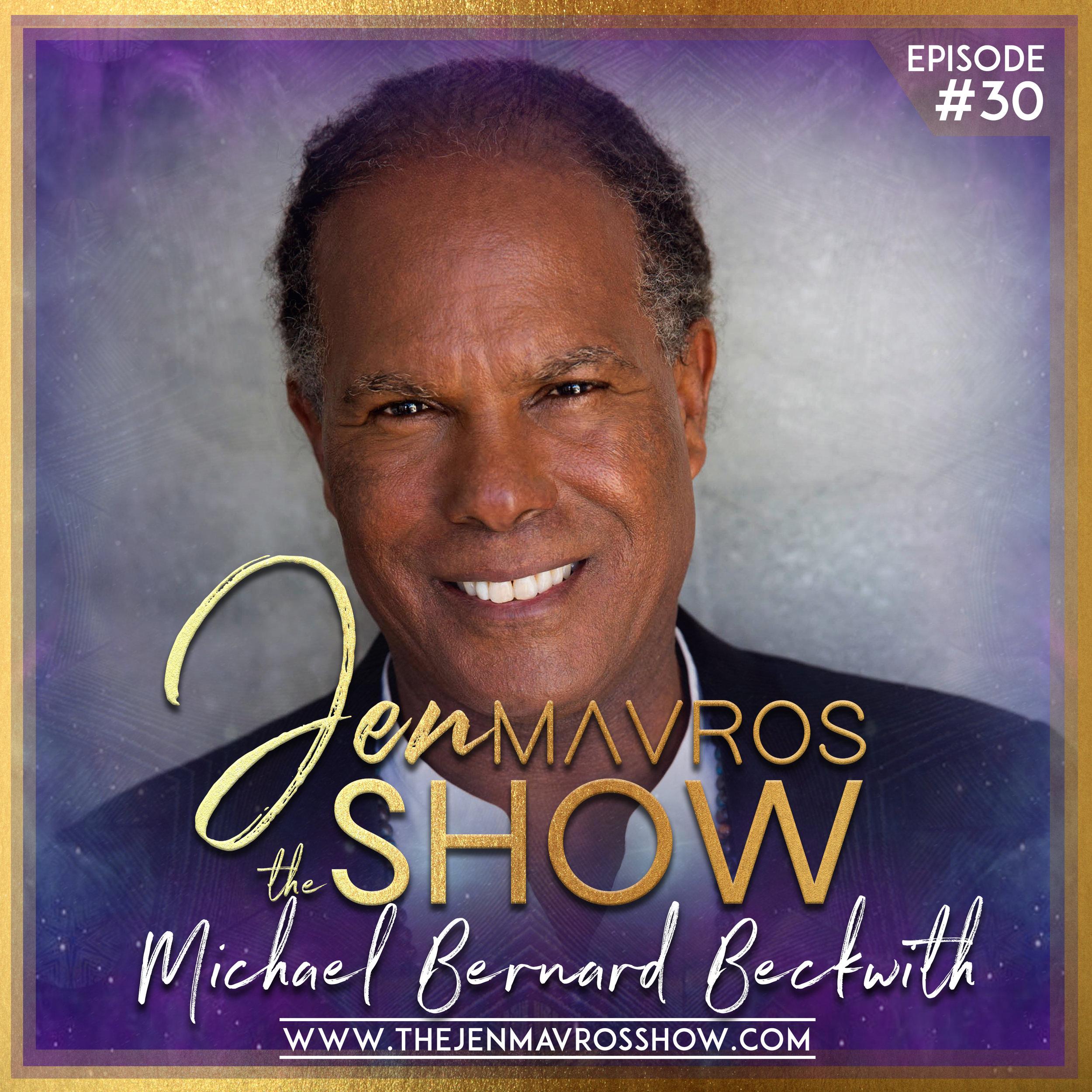 Michael Bernard Beckwith - Life Visioning