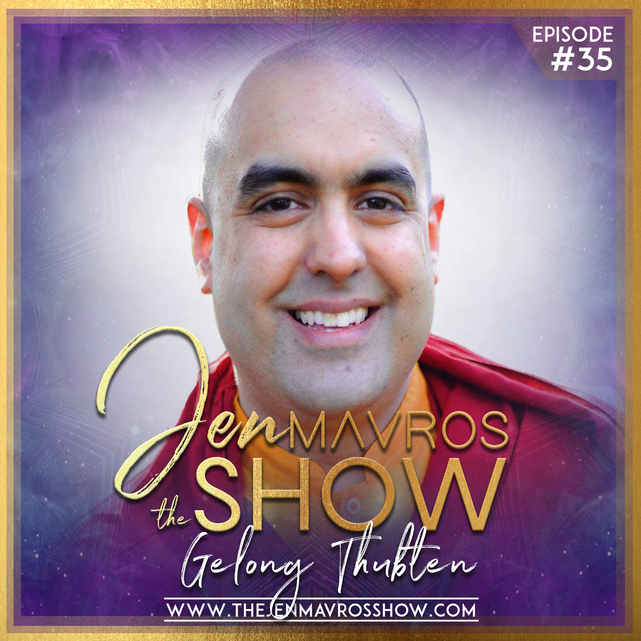 Gelong Thubten - A Portal To Mindfulness & Forgiveness With A Buddhist Monk
