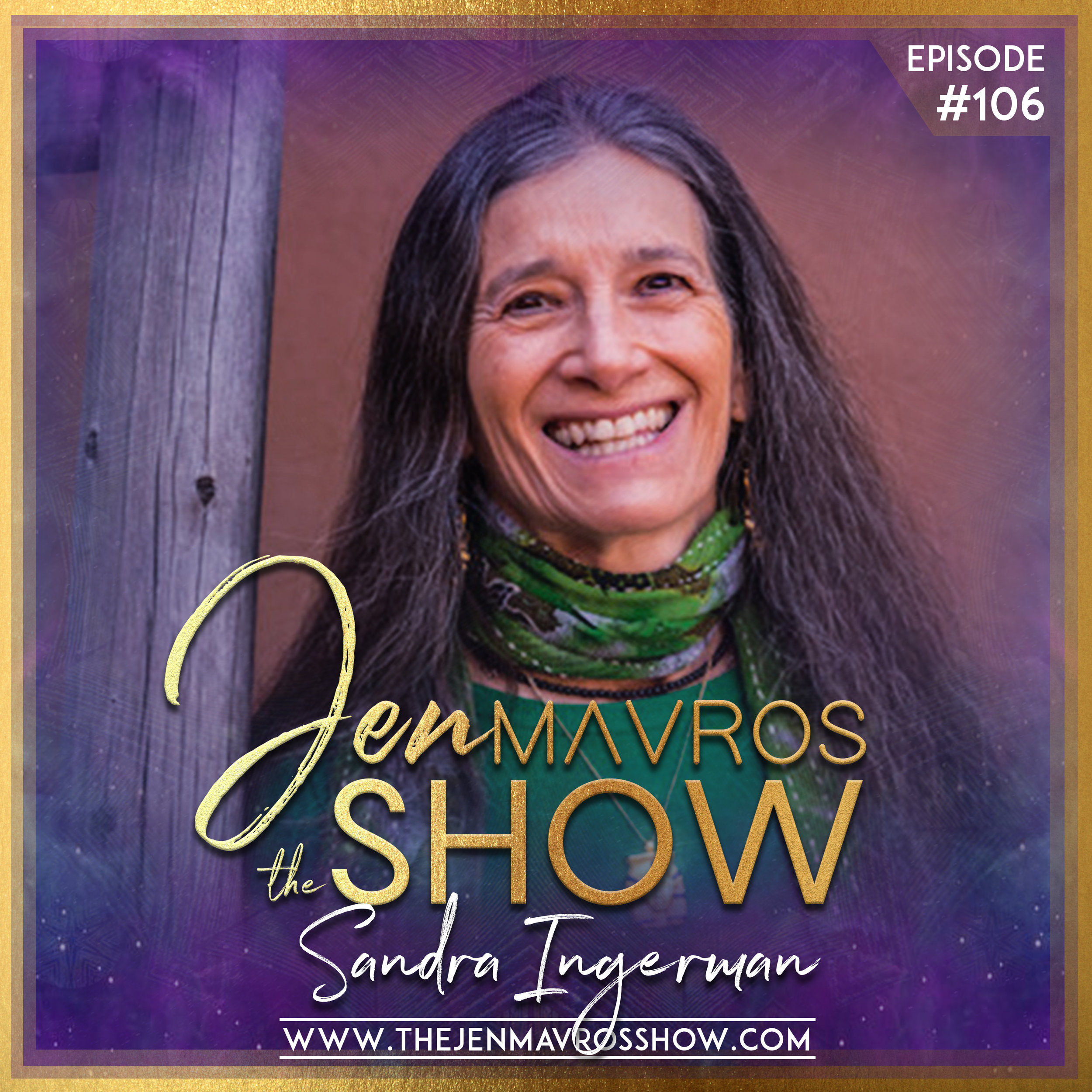 Sandra Ingerman, MA - The Power of Ceremony - Working In Relationship With The Divine