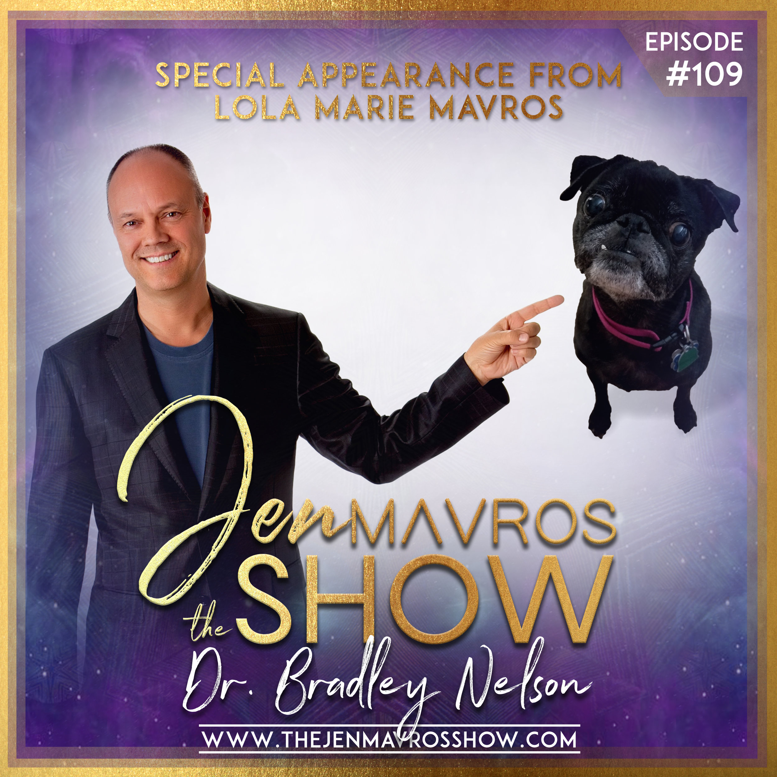 Dr. Bradley Nelson - SPECIAL APPEARANCE FROM LOLA MARIE MAVROSInherited Emotional Baggage - The Animal Edition 🐕