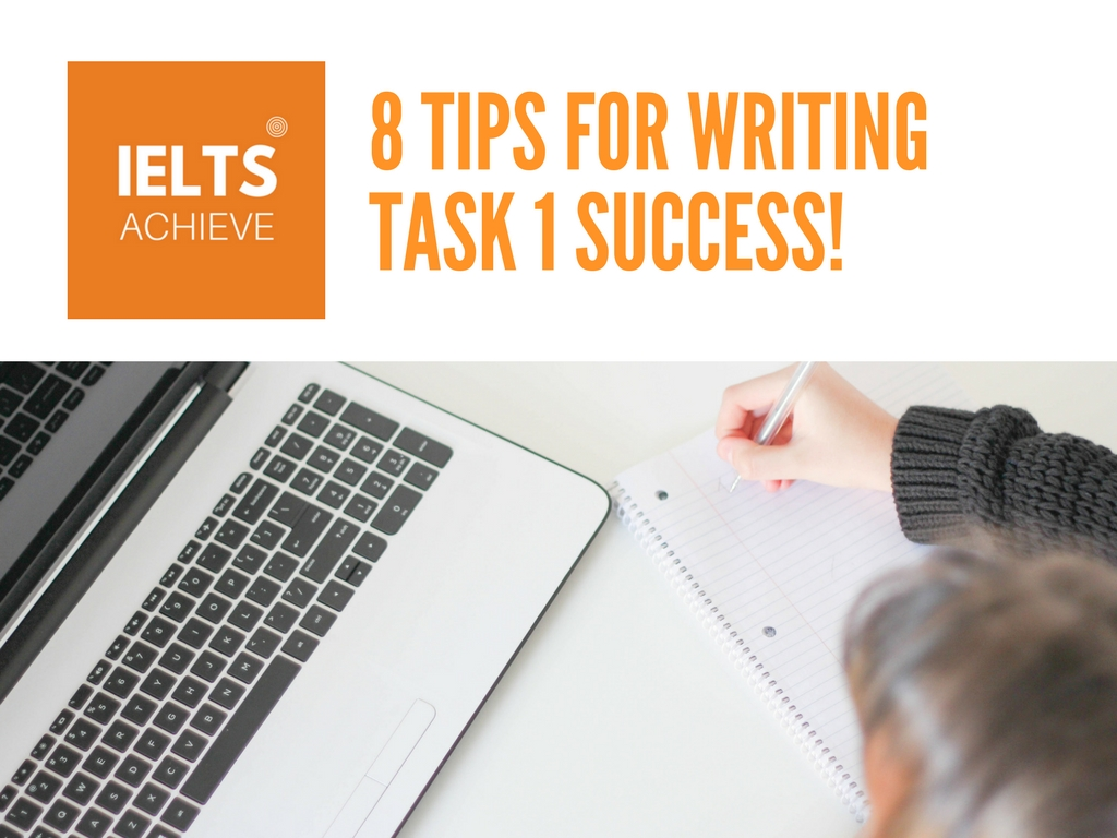 tips for IELTS academic writing task 1 success