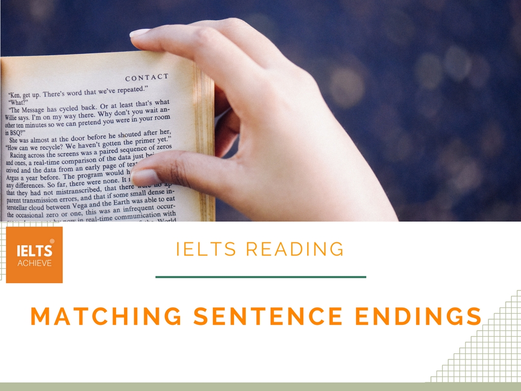 IELTS reading matching sentence endings