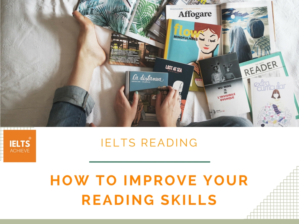 How to improve your reading skills for IELTS