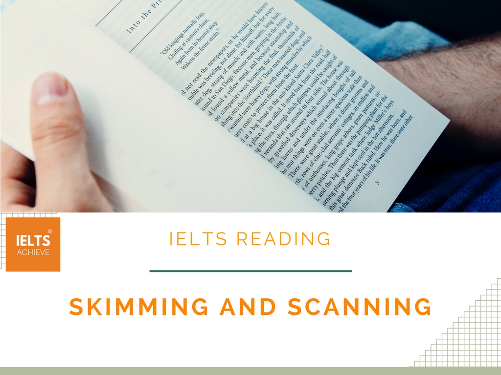 IELTS reading skimming and scanning