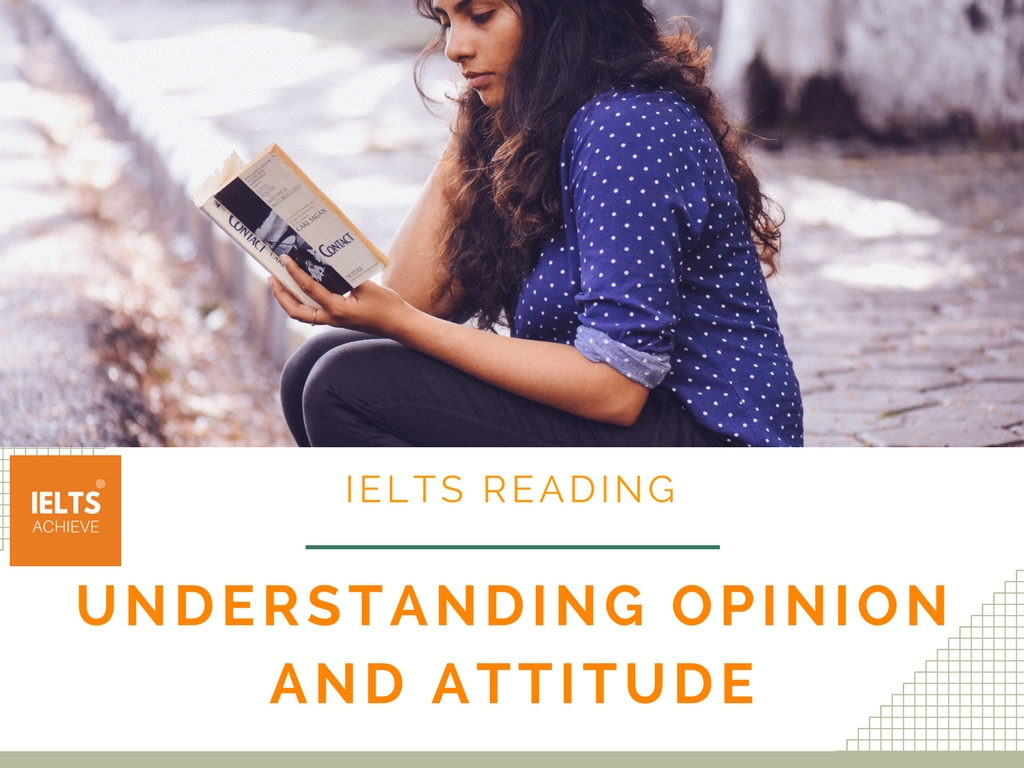 IELTS reading understanding opinion and attitude