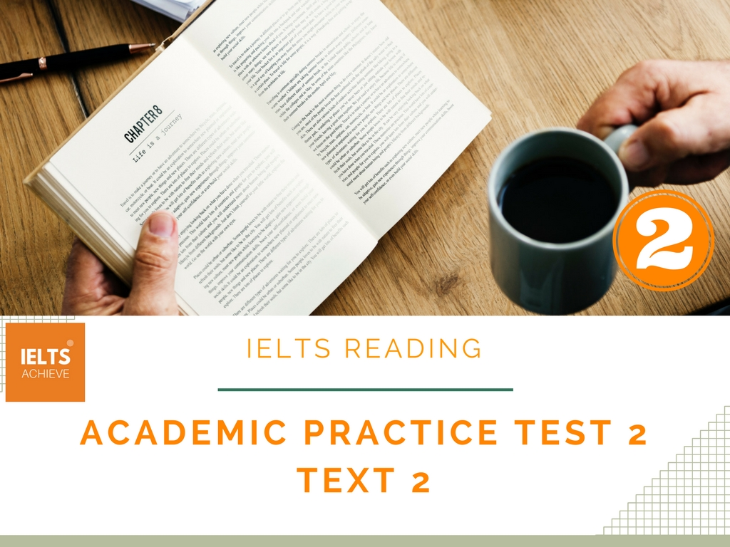 IELTS Reading Academic Practice Test