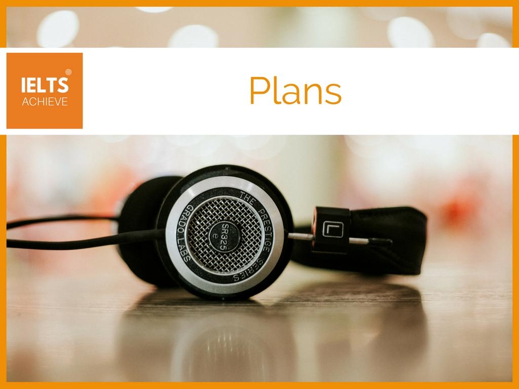 IELTS listening plans