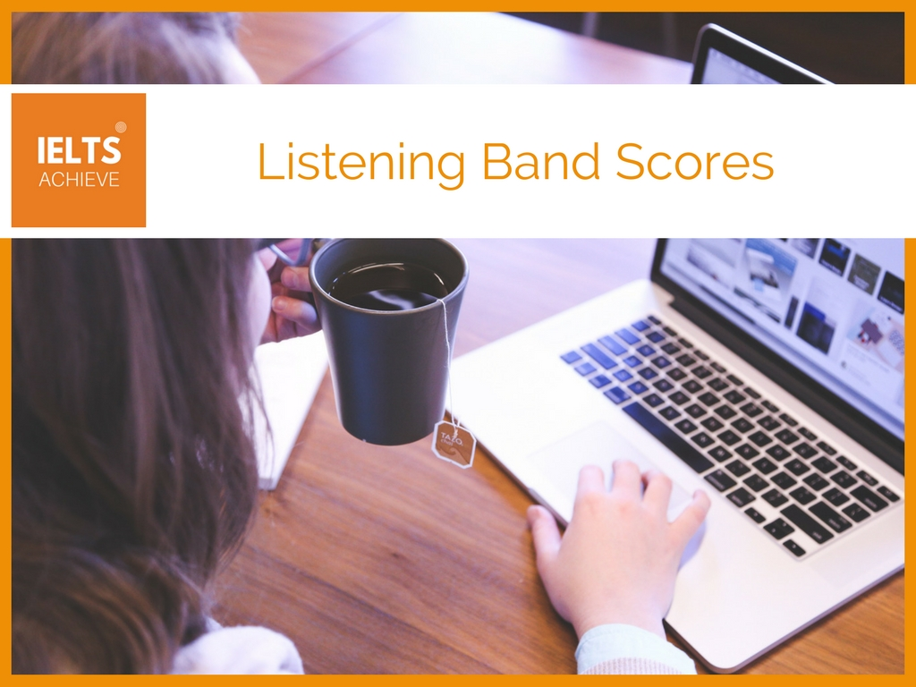 IELTS listening band scores explained
