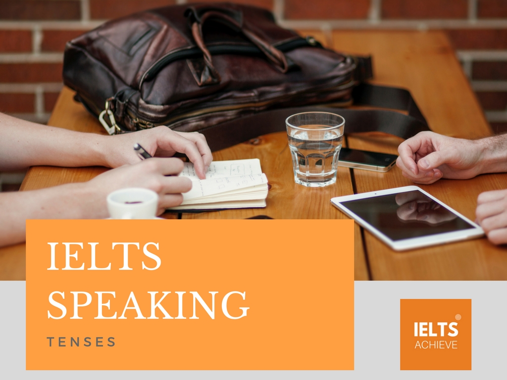IELTS speaking tenses