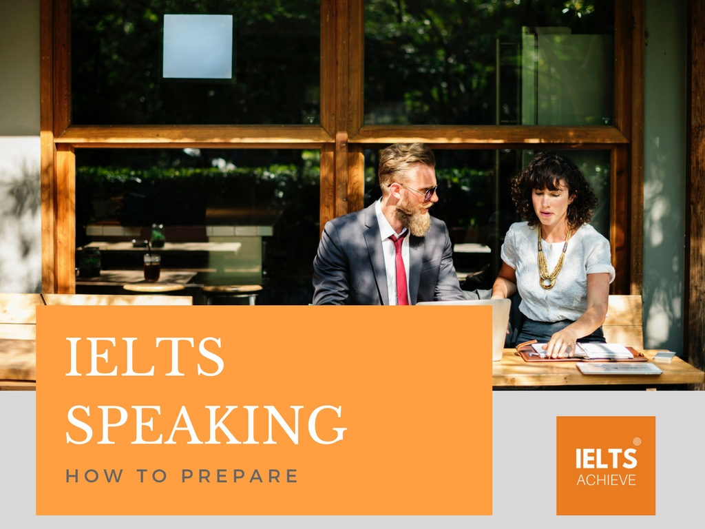 how to prepare for your IELTS speaking test