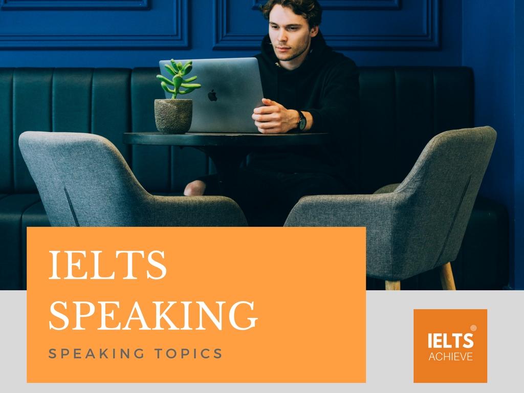 IELTS speaking topics