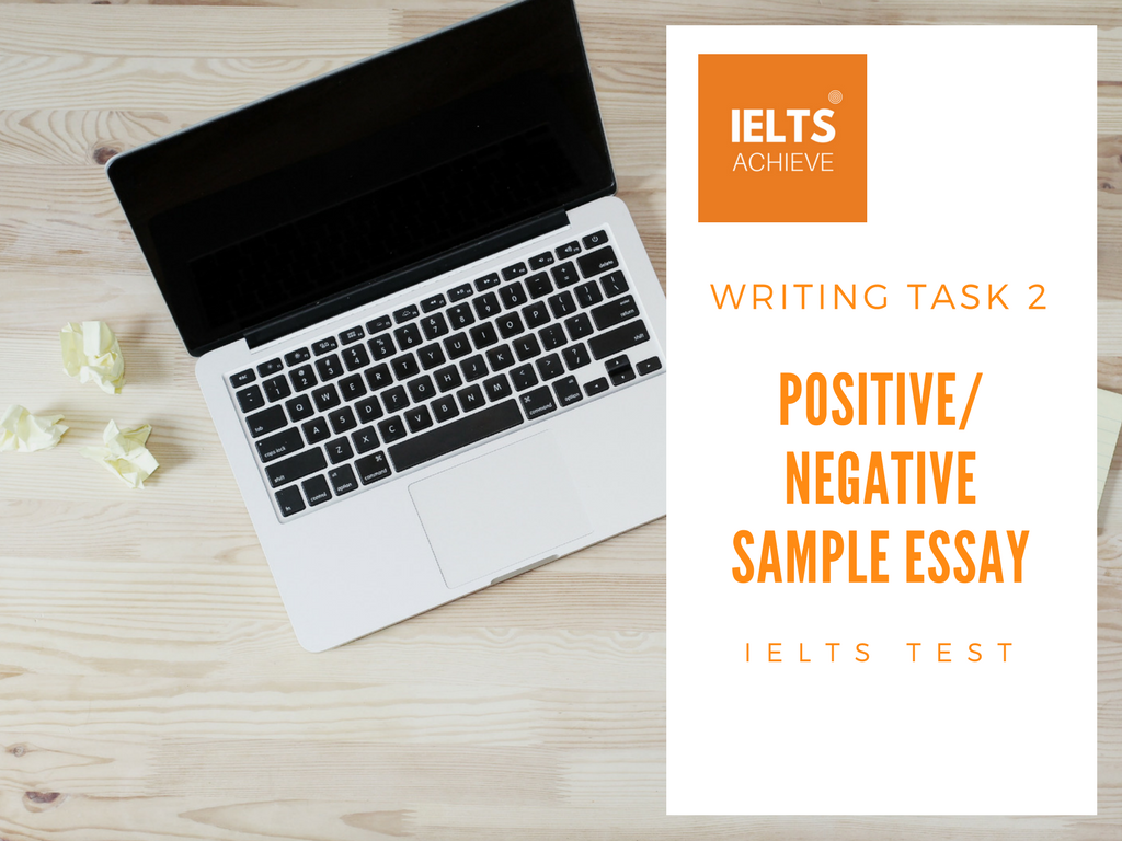 IELTS writing task 2 positive or negative essay